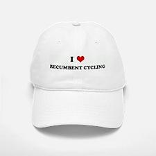 I Love RECUMBENT CYCLING Baseball Baseball Cap