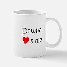 Funny Dawna Mug