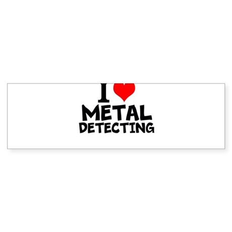 I Love Metal Detecting Bumper Sticker