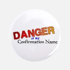 "Danger Confirmation Name 3.5"" Button"