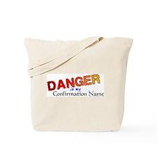 Danger Confirmation Name Tote Bag
