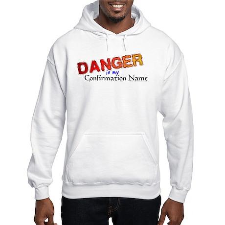 Danger Confirmation Name Hooded Sweatshirt