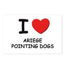I love ARIEGE POINTING DOGS Postcards (Package of