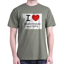 I love ARGENTINIAN MASTIFFS T-Shirt