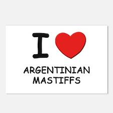 I love ARGENTINIAN MASTIFFS Postcards (Package of
