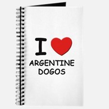 I love ARGENTINE DOGOS Journal