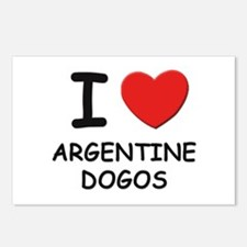 I love ARGENTINE DOGOS Postcards (Package of 8)
