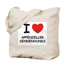 I love APPENZELLER SENNENHUNDS Tote Bag