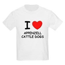 I love APPENZELL CATTLE DOGS T-Shirt