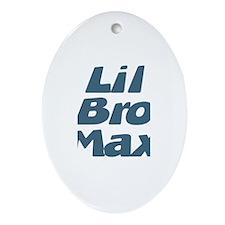 Lil Bro Max Oval Ornament