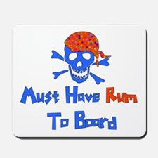 Must Have Rum Mousepad