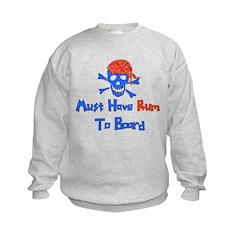 Must Have Rum Sweatshirt