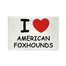 I love AMERICAN FOXHOUNDS Rectangle Magnet (10 pac