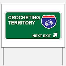 Crocheting Territory Yard Sign