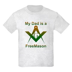 Masonic My Dad is a Freemason Kids T-Shirt