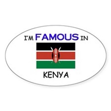 I'd Famous In KENYA Oval Decal