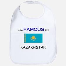I'd Famous In KAZAKHSTAN Bib