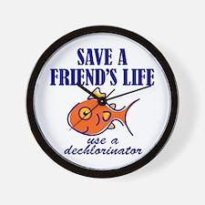 Save a life... dechlorinator. Wall Clock
