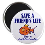 Save a life... dechlorinator. 2.25