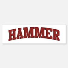 HAMMER Design Bumper Bumper Bumper Sticker