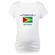 I'd Famous In GUYANA Shirt
