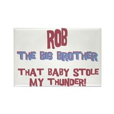 Rob - Stole My Thunder Rectangle Magnet
