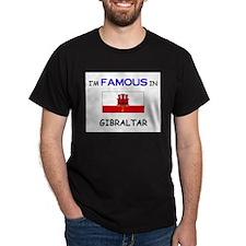 I'd Famous In GIBRALTAR T-Shirt