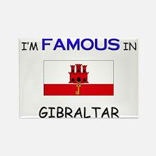 I'd Famous In GIBRALTAR Rectangle Magnet