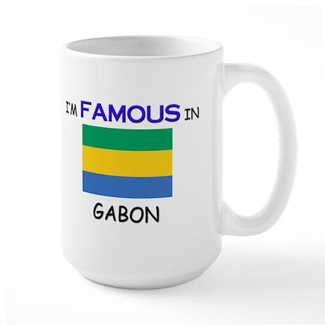 I'd Famous In GABON Large Mug