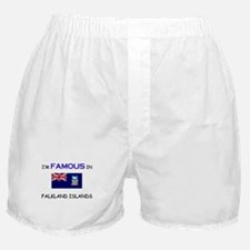 I'd Famous In FALKLAND ISLANDS Boxer Shorts