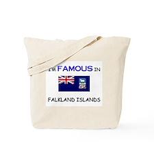 I'd Famous In FALKLAND ISLANDS Tote Bag