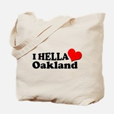 I HELLA LOVE / HEART OAKLAND Tote Bag