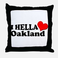 I HELLA LOVE / HEART OAKLAND Throw Pillow