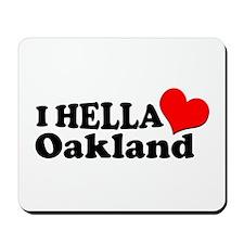 I HELLA LOVE / HEART OAKLAND Mousepad