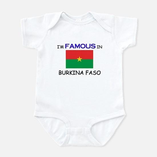 I'd Famous In BURKINA FASO Infant Bodysuit