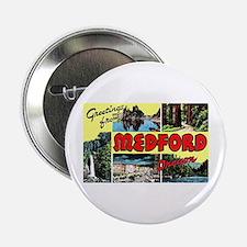 "Medford Oregon Greetings 2.25"" Button"