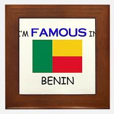 I'd Famous In BENIN Framed Tile