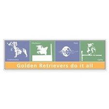 Goldens Do It All Bumper Bumper Sticker