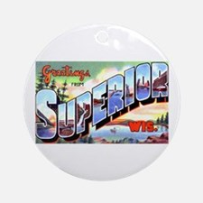Superior Wisconsin Greetings Ornament (Round)