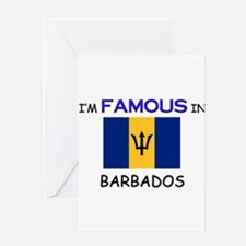 I'd Famous In BARBADOS Greeting Card