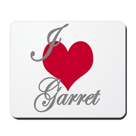 I love (heart) Garret Mousepad