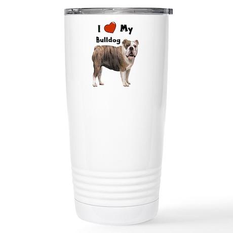 I Love My Bulldog Stainless Steel Travel Mug