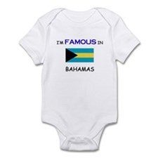 I'd Famous In BAHAMAS Infant Bodysuit