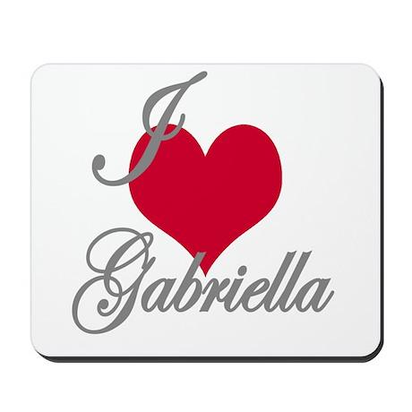 I love (heart) Gabriella Mousepad