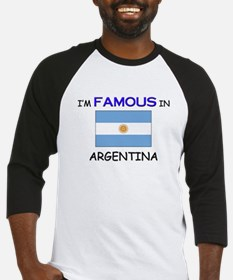 I'd Famous In ARGENTINA Baseball Jersey