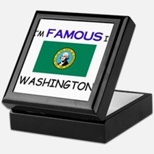 I'd Famous In WASHINGTON Keepsake Box
