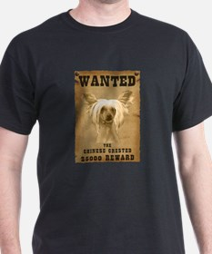 """""""Wanted"""" Chinese Crested T-Shirt"""