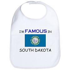 I'd Famous In SOUTH DAKOTA Bib