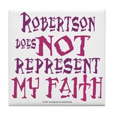 Robertson, not my faith. Tile Coaster