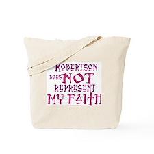 Robertson, not my faith. Tote Bag